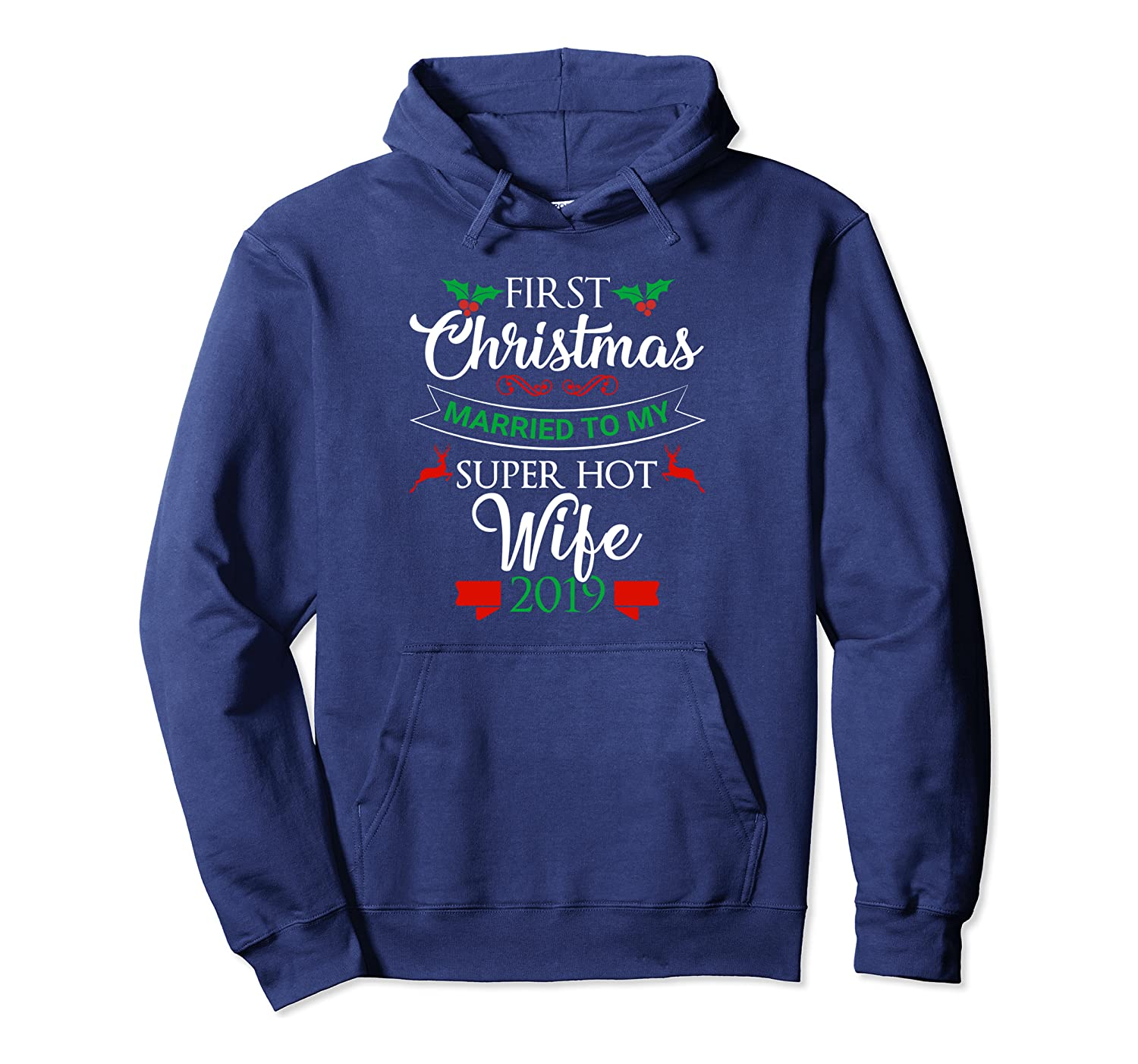 first christmas married to my super hot wife 2019 couple pullover hoodie 1 - Classic Shop