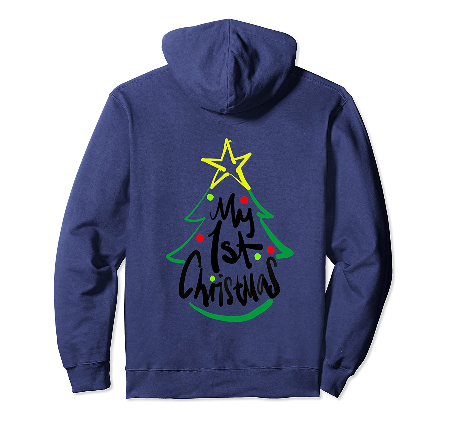 my 1st christmas pullover hoodie 1 - Classic Shop